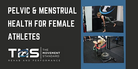 Pelvic and Menstrual Health for Female Athletes tickets