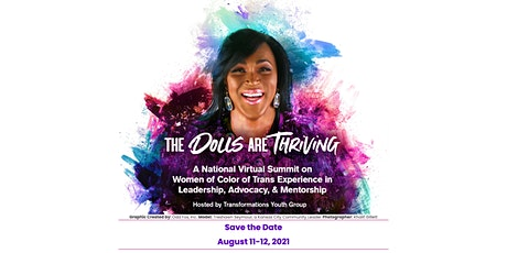 The Dolls Are Thriving: A National Virtual Summit on Trans Women of Color tickets