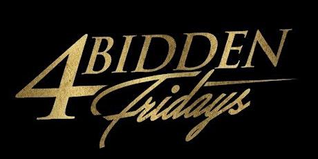 4bidden Fridays | LABOR DAY WEEKEND tickets