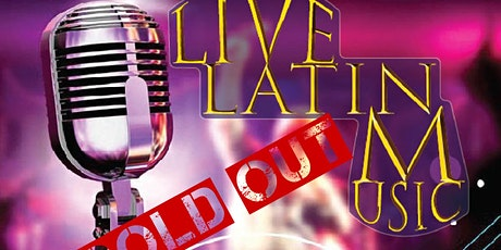 Live Latin Music Band - Reservations Required tickets
