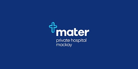 Mater Private Hospital Mackay | GP Education Evening tickets
