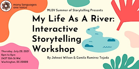 Summer of Storytelling: My Life as a River tickets