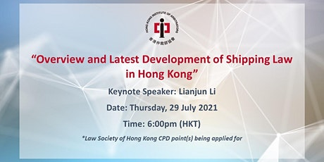 """Webinar: """"Overview and Latest Development of Shipping Law in Hong Kong"""" tickets"""