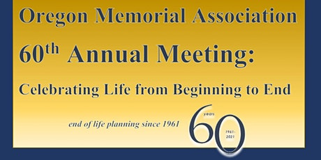 Oregon Memorial Association 2021 Annual Meeting tickets