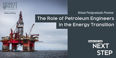 Virtual PG Preview - Role of Petroleum Engineers in the Energy Transition tickets