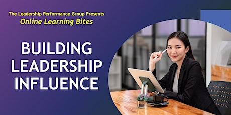 Building Leadership Influence (Online - Run 17) tickets