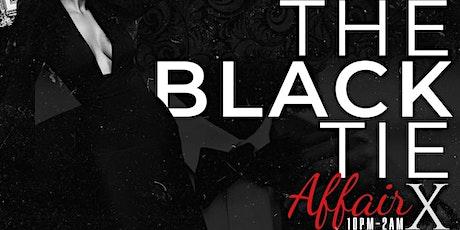 The Black Tie Affair  X tickets