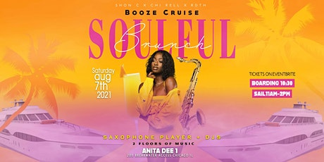 Soulful Brunch #BOOZE Cruise On the Anita Dee #1 Yacht (Chicago) tickets