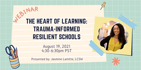 The Heart of Learning: Trauma-Informed Resilient Schools tickets