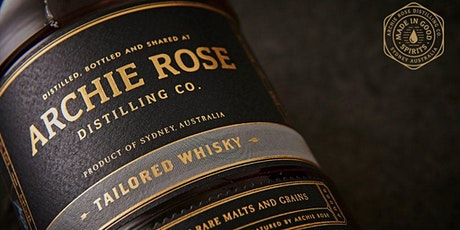 Archie Rose Whiskey Master Class & Mixing Session $39pp tickets