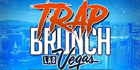 TRAP BRUNCH™ Las Vegas by Smokin' Aces Events at HASH HOUSE tickets