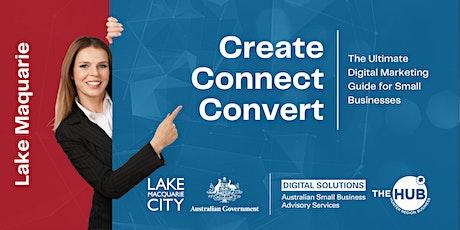 Create Connect Convert - Lake Macquarie tickets