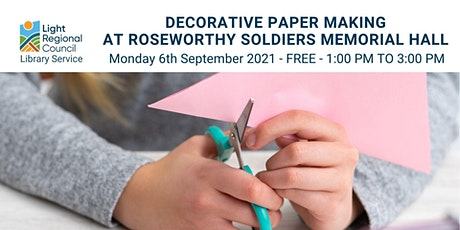 Decorative Paper Making @ Roseworthy Soldiers Memorial Hall tickets