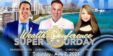Wealth Conference: Hawaii - Sunday Aug 8th tickets