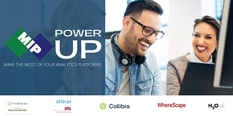 MIP PowerUp Sessions (Tableau, Alteryx, Collibra, WhereScape, H2O) tickets