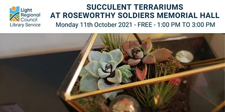 Succulent Terrariums @ Roseworthy Soldiers Memorial Hall tickets