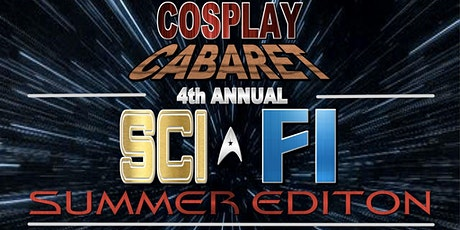 GeekLifeRules: NY Cosplay Cabaret - 4TH ANNUAL SCI FI SUMMER EDITION tickets