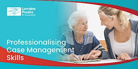Care Management Skills tickets