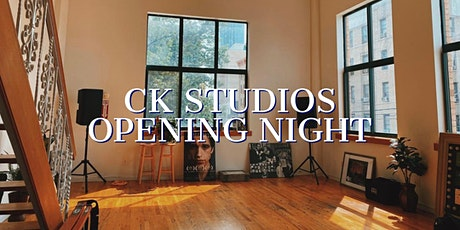 Opening Night at CK Studios - Night #1 tickets