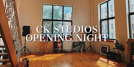 Opening Night at CK Studios - Night #2 tickets