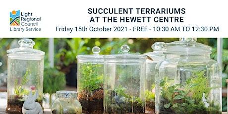 Succulent Terrariums @ Hewett Centre tickets