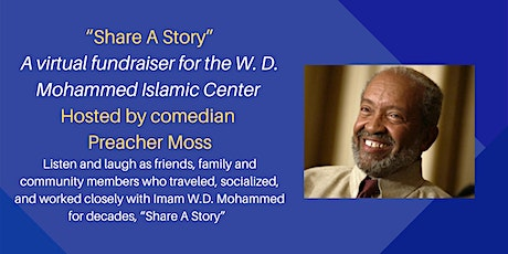"""""""Share A Story"""" - WDMIC Virtual Fundraiser Hosted by Comedian Preacher Moss tickets"""