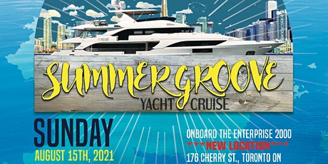 .:::Summer Groove Yacht Cruise 2021:::. tickets