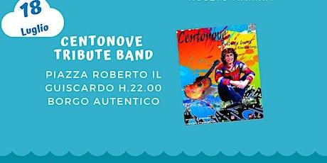 Centonove Tribute Band biglietti