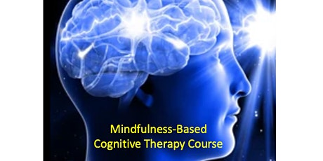 Mindfulness-Based Cognitive Therapy Course  starts Sep 7(8 sessions)-Newton tickets