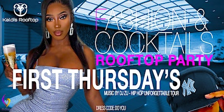 Fashion & Cocktails (ROOFTOP BLOCK PARTY) tickets