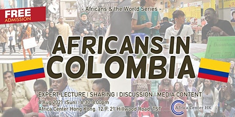 Africans & the World | Africans in Colombia tickets
