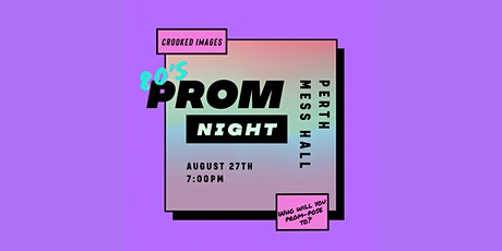 Crooked Images 80's Prom Night tickets