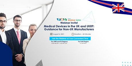 Medical Devices in the UK and UKRP:  Guidance for Non-UK Manufacturers tickets