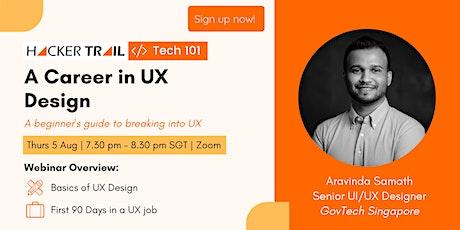[FREE WEBINAR] Tech 101: A Career in UX Design tickets