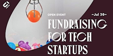 Ū-meetup: Fundraising For Tech Startups tickets