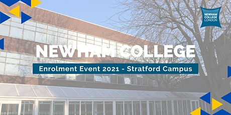 Newham College Enrolment Event (Stratford) - Explore, Apply and Enrol tickets