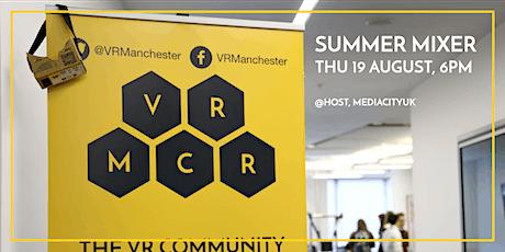 VR Manchester: Summer Mixer at HOST tickets