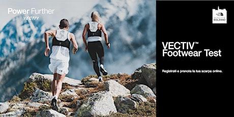 Never Stop Bolzano - Vectiv Footwear Test biglietti