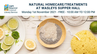 Natural Homecare/Treatments @ Wasleys Supper Hall tickets