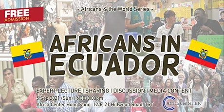 Africans & the World | Africans in Ecuador tickets