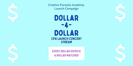 CPA Launch Concert Streaming for Dollar 4 Dollar Campaign entradas