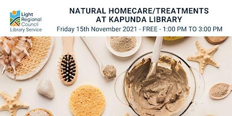 Natural Homecare/Treatments @ Kapunda Library tickets