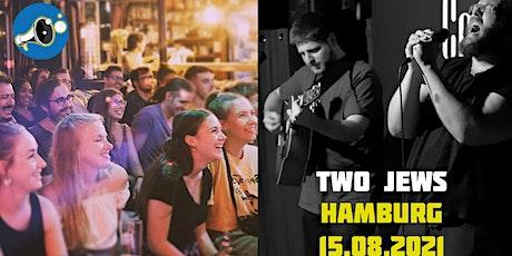 English Stand Up - Propaganda Comedy OUTDOORS #3.00 - TWO JEWS  *Hamburg tickets