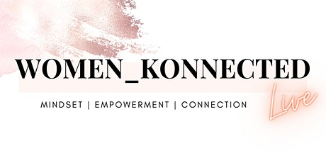 Women_Konnected LIVE tickets