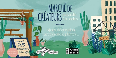 Marché de créateurs Lyon Can Do It au jardin Girondins billets