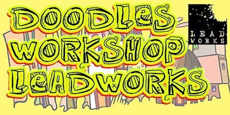 Doodle Workshop (Leadworks Kids) tickets