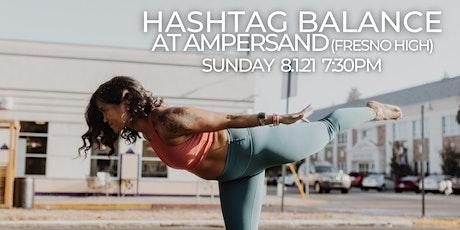 Hashtag Balance at Ampersand tickets