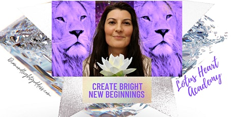 Create bright New Beginnings: Lotus Heart  Academy / LIONS GATE tickets