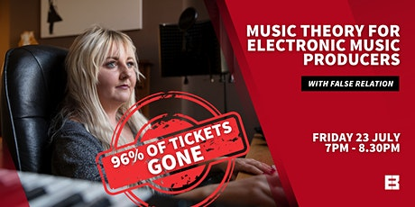 Music Theory For Electronic Music Producers Masterclass w/ False Relation tickets