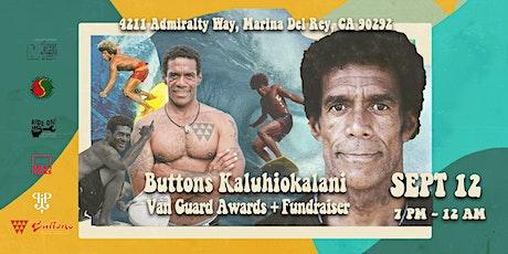 Buttons Kaluhiokalani  Van Guard Awards tickets